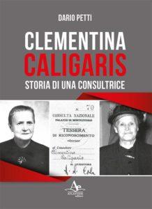 Clementina Caligaris. Storia di una consultrice